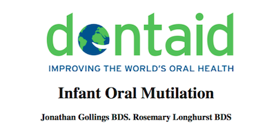 Infant Oral Mutilation - a report from Dentaid supporting image