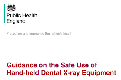 Guidance on the Safe Use of Hand-Held Dental X-ray Equipment supporting image